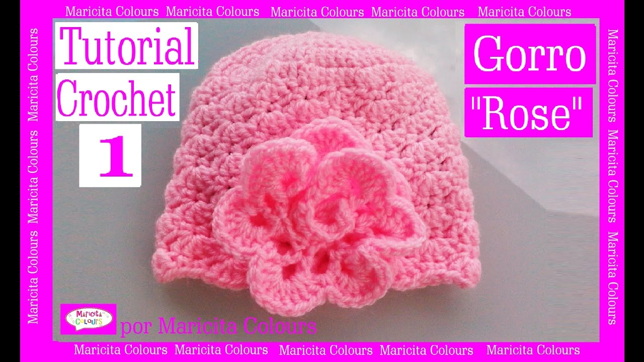 Crochet Baby Hat Tutorial Step By Step : Crochet Tutorial Gorro Bebe Rose (Parte 1) por Maricita ...