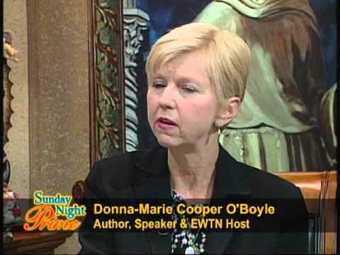 Sunday Night Prime - Donna Cooper O'Boyle - Vocation of Motherhood- 2013-11-17