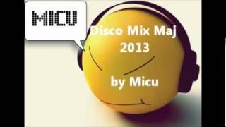 Disco Polo Mix Maj/Czerwiec 2013 [by Micu] PlayLista
