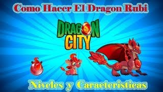 Como Hacer El Dragon Rubi De Dragon City