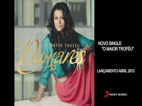 DAMARES - O MAIOR TROFÉU / NOVO CD- 2013