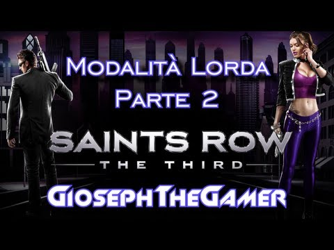 Saints Row III | Spogliarelliste, Zombie e Hot Dog! [Modalità Lorda Ep2] By GiosephTheGamer