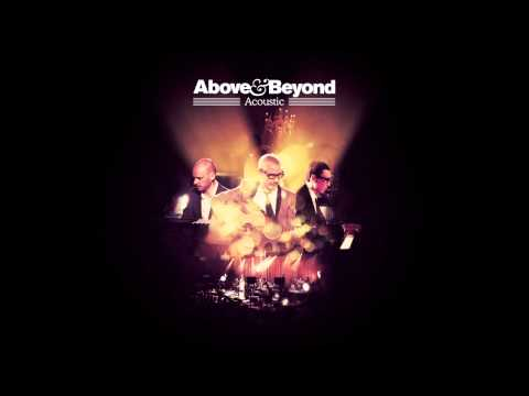 Above & Beyond feat. Zoë Johnston - Good For Me (Acoustic)