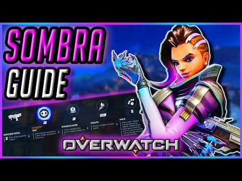 How To Play New SOMBRA | Guide & Gameplay Tips [Overwatch]