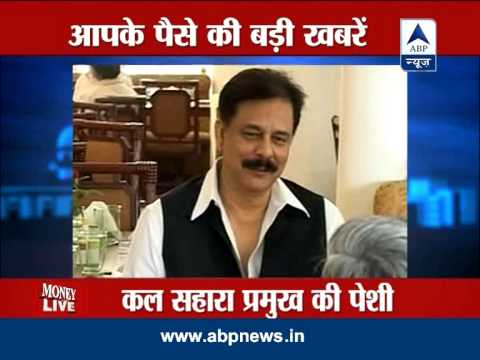 Money LIVE: SC rejects Subrata Roy's plea against appearance