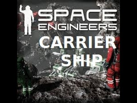 Space Engineers; Carrier ship with docking bay!
