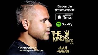 Juan Magan Tentándome Feat. Maffio
