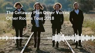 Davo talks to The Getaway Plan
