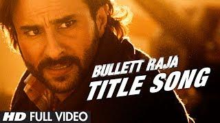 Bullett Raja Title Video Song Full HD