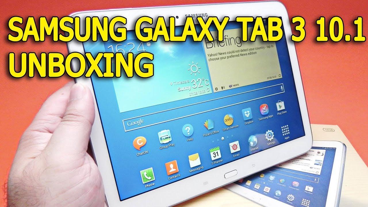 samsung galaxy tab 3 10 1 video unboxing in limba romana