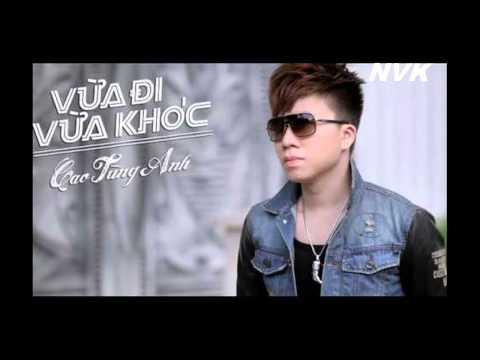 Liên Khúc Remix Cao Tùng Anh 2015