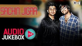 Best of Sachin Jigar Audio Song Collection