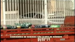 Caminh�es de bebidas s�o alvos de bandidos - Alterosa em Alerta 28/ 01