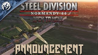 Steel Division: Normandy 44 - Back To Hell Bejelentés Trailer