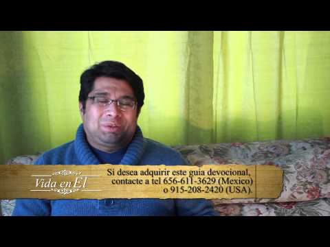 Vida en Él, Miércoles 09 Octubre 2013, Pastor Roberto Perez