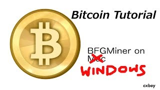 BFGMiner On Windows Setup Guide For Bitcoin Users + ASIC