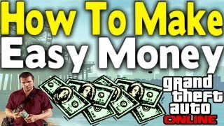 GTA Online HOW TO GET EASY MONEY (GTA 5 Multiplayer Tips