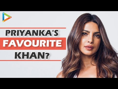 Salman, Aamir and Shahrukh - Priyanka Chopra's favourite Khan