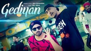 Gediyan Raj Ranjodh Ft Dr Zeus Video HD Download New Video HD