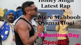 Honey Singh Valentine Day Special Rap Mere Mahboob