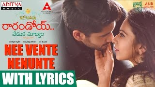 Nee-Vente-Nenunte-Song-With-Lyrics