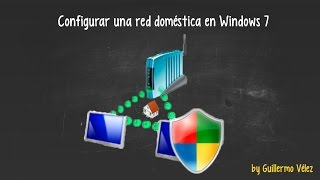 Configurar una red doméstica conWindows 7