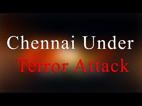 Chennai under Terror Attack - Bomb Blast in central Railway Station- Redpix 24X7