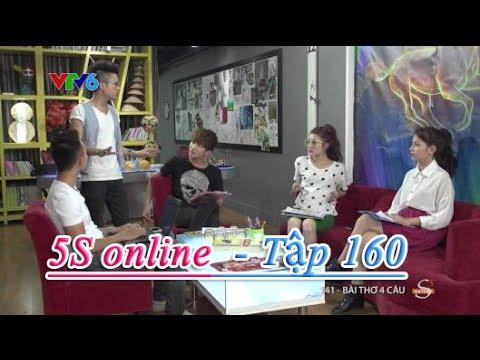 5S online  - Tập 160