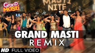 Grand Masti REMIX Full Video Song