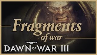 Dawn of War III - Fragments of War