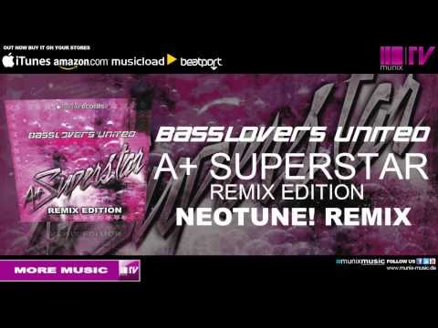 Basslovers United - A+ Superstar (NeoTune! Remix)