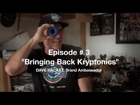 BRINGING BACK KRYPTONICS Episode # 3: DAVE HACKETT Brand Ambassador