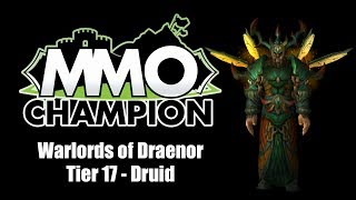 Warlords Of Draenor Mythic Tier 17 Druid Armor Set