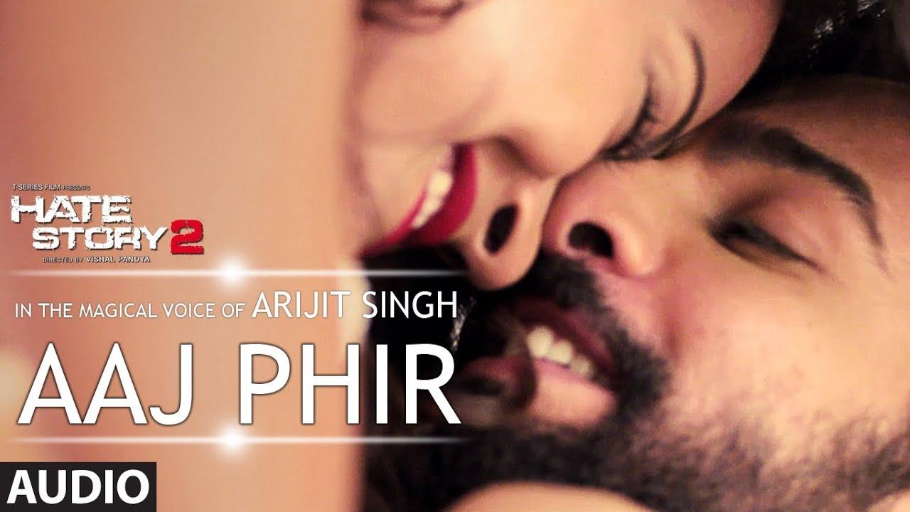 Aaj Phir Full Video Song Hate Story 2 Arijit Singh Jay