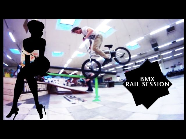 Awesome Rail Session - BMX Street 2013