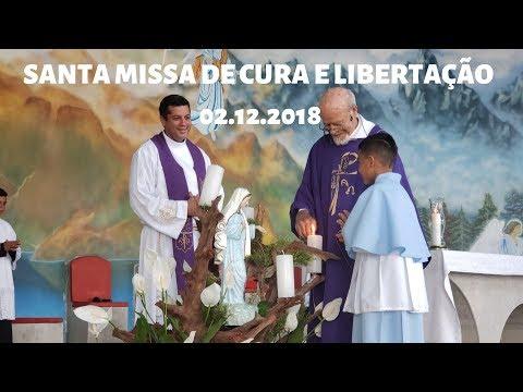Santa Missa de Cura e Libertação | 02.12.2018 | Padre José Sometti | ANSPAZ
