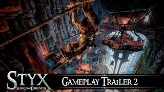 Styx: Shards of Darkness - Gameplay Trailer #2