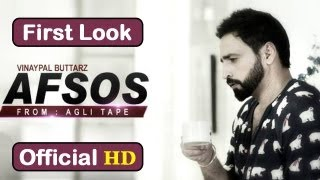 Afsos Vinaypal Buttar Ft. Pav Dharia Song Video Promo