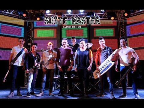 Suíte Master - Rainha Musical (CLIPE OFICIAL)