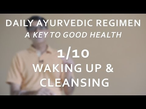 Ayurvedic Daily Regimen - Waking Up (1/10)