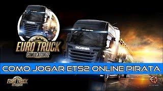 Como Baixar E Jogar Euro Truck Simulator 2 Online Pirata