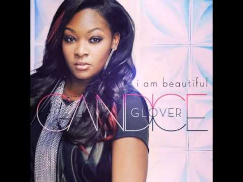 Candice Glover - I Am Beautiful - Official Single