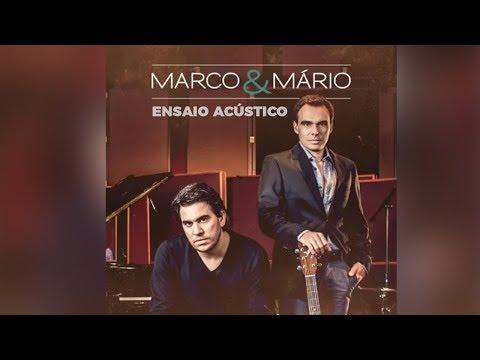 Marco e Mário - Em suas mãos (álbum Ensaio Acústico) Oficial