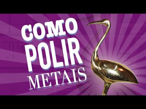 SUPER BRILHO - Como polir metais