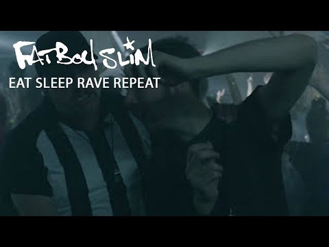 Eat, Sleep, Rave, Repeat [Calvin Harris Remix] - Fatboy Slim, Riva Starr