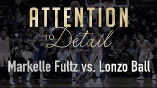 Lonzo Ball vs. Markelle Fultz: Who's Better?