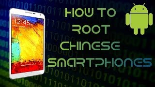 How To Root Every China Phone MTK Universal Root [HD