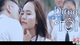 Đừng Nói Yêu Tôi - Wendy Thảo [MV]
