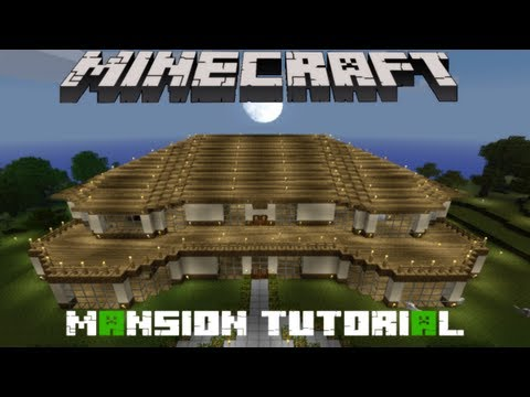 Minecraft Mansion Tutorial #2