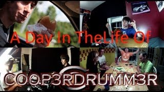 A Day In The Life Of COOP3RDRUMM3R (Casey Cooper)